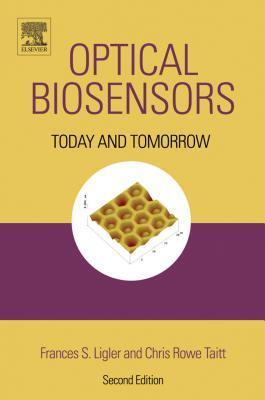 Optical Biosensors: Present & Future: Present & Future Frances S Ligler