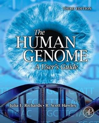 The Human Genome: A Users Guide  by  Julia E. Richards