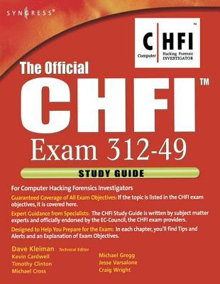 Official Chfi Study Guide (Exam 312-49)  by  Dave Kleiman