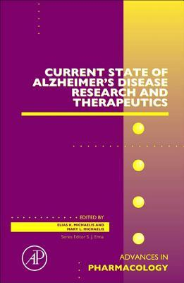 Current State of Alzheimers Disease Research and Therapeutics  by  Mary Lou Michaelis