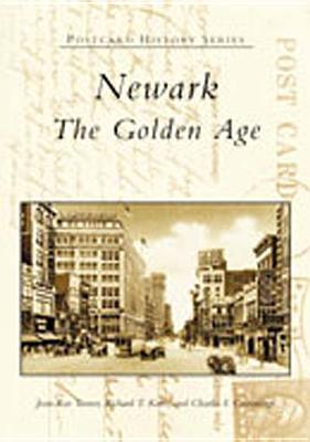 Newark:: The Golden Age  by  Jean-Rae Turner