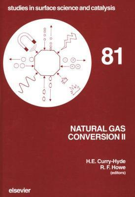 Natural Gas Conversion II  by  H.E. Curry-Hyde