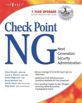 Checkpoint Next Generation Security Administration  by  Drew Simonis