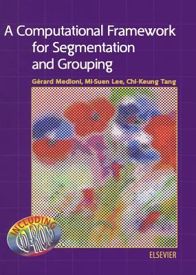 A Computational Framework for Segmentation and Grouping  by  G. Medioni