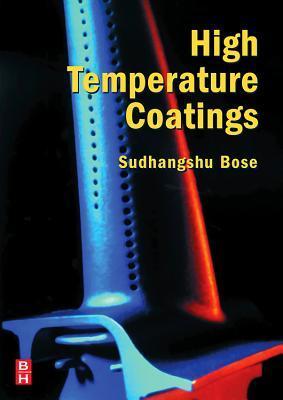High Temperature Coatings Sudhangshu Bose