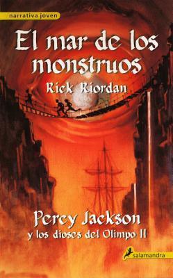 El Mar de los Monstruos  by  Rick Riordan