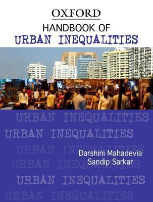 Handbook of Urban Inequalities Darshini Mahadevia