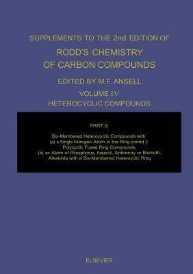 Six-Membered Heterocyclic Compounds with a Single Nitrogen Atom in the Ring to Which Are Fused Two or More Carbocyclic Ring Systems, and Six-Membered Ring Compounds Where the Hetero-Atom Is Phosphorus, Arsenic, Antimony or Bismuth: Alkaloids Containing a Martin F. Ansell