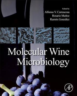 Molecular Wine Microbiology Alfonso V. Carrascosa
