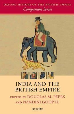 India Under Colonial Rule: 1700-1885 Douglas M. Peers