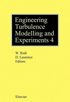 Engineering Turbulence Modelling and Experiments - 4  by  Wolfgang Rodi