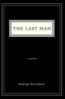 The Last Man  by  rodrigo baltodano