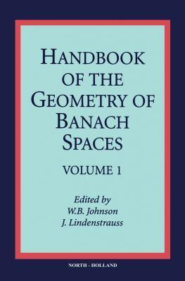 Handbook of the Geometry of Banach Spaces, Volume 1  by  W.B. Johnson