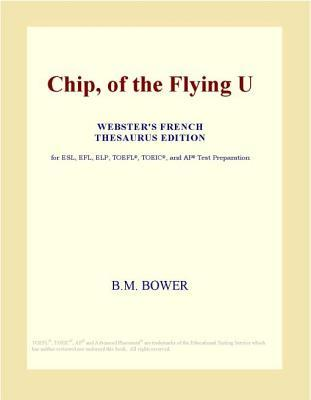 Chip, Of The Flying U  by  B.M. Bower