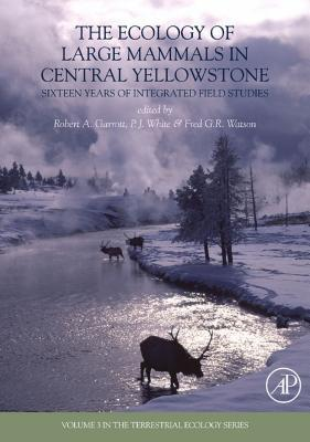 The Ecology of Large Mammals in Central Yellowstone: Sixteen Years of Integrated Field Studies Robert A. Garrott