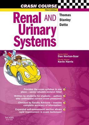 Crash Course: Renal and Urinary Systems: Renal and Urinary Systems  by  Rob   Thomas