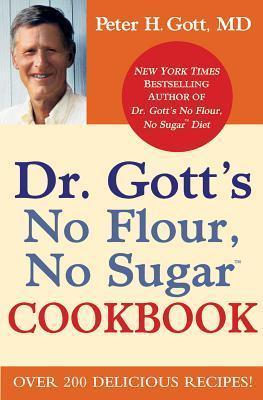 No Flour, No Sugar Diet Peter Gott