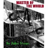 Master of the Universe and Robur the Conquerer  by  Jules Verne
