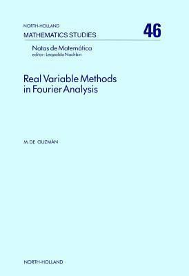 Real Variable Methods in Fourier Analysis  by  Miguel de Guzmán