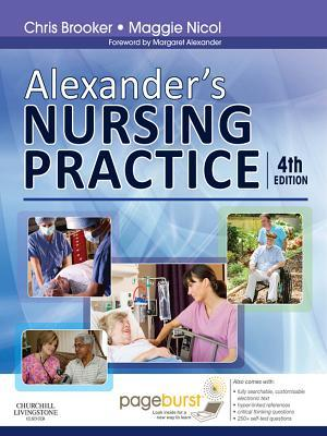 Alexanders Nursing Practice: Hospital and Home - The Adult  by  Chris Brooker