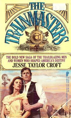 Trainmasters Jesse Taylor Croft
