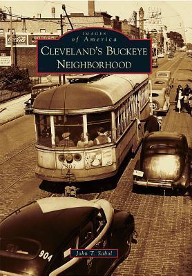 Clevelands Buckeye Neighborhood John T. Sabol