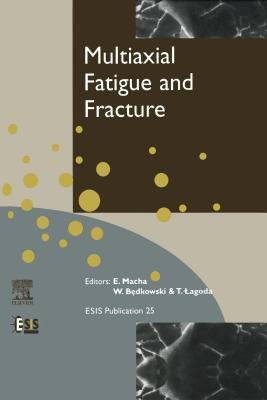 Multiaxial Fatigue & Fracture E Macha