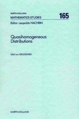 Quasihomogeneous Distributions O. Von Grudzinski