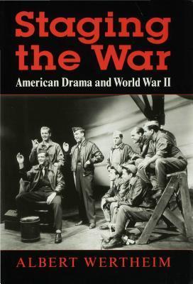 Staging the War Albert Wertheim