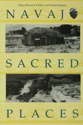 Navajo Sacred Places  by  Klara Bonsack Kelley
