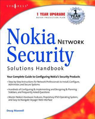 Nokia Network Security Solutions Handbook  by  Doug Maxwell