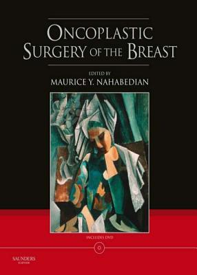 Oncoplastic Surgery of the Breast Maurice Y Nahabedian