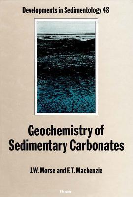Geochemistry of Sedimentary Carbonates J.W. Morse