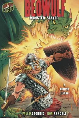 Beowulf: Monster Slayer: A British Legend  by  Paul D. Storrie