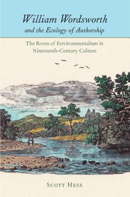 Authoring the Self: Self-Representation, Authorship, and the Print Market in British Poetry from Pope Through Wordsworth Scott Hess