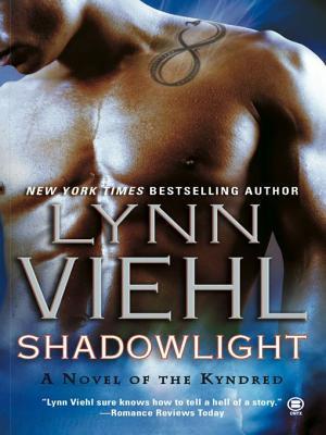 Shadowlight (Kyndred #1)  by  Lynn Viehl