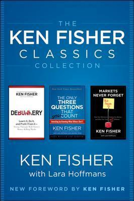 The Ken Fisher Classics Collection Kenneth L. Fisher