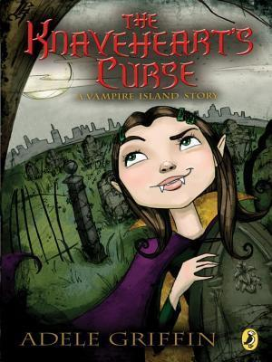 Knavehearts Curse  by  Adele Griffin
