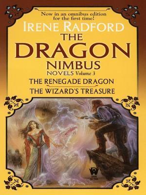 Dragon Nimbus Novels Volume 3 Irene Radford