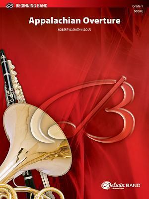 Appalachian Overture  by  Robert W. Smith