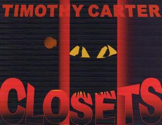 The Closet Timothy Carter
