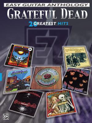 Grateful Dead -- Easy Guitar Anthology: 20 Greatest Hits Grateful Dead