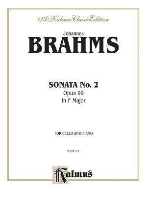 Sonata No. 2, Op. 99 in F Major  by  Johannes Brahms
