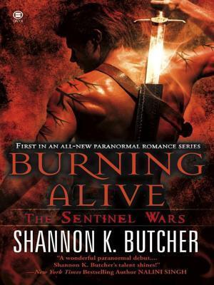 Burning Alive (Sentinel Wars #1) Shannon K. Butcher