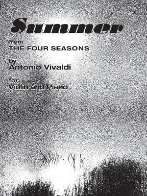 The Four Seasons: Summer  by  Antonio Vivaldi