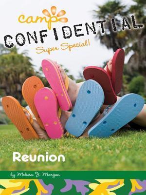 Reunion #21: Super Special  by  Melissa J. Morgan