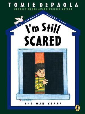 Im Still Scared: A 26 Fairmount Avenue Book  by  Tomie dePaola
