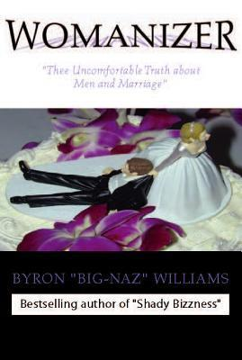 Womanizer  by  Byron Bernard Williams
