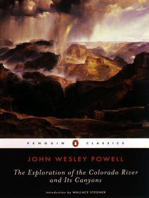Exploration Colorado River Its Canyons John Wesley Powell