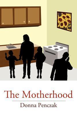 The Motherhood Donna Penczak